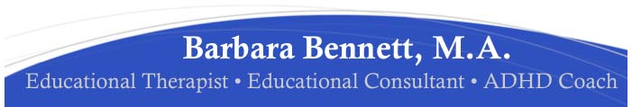Barbara Bennett M.A. Educational Therapist/Educational Consultant
